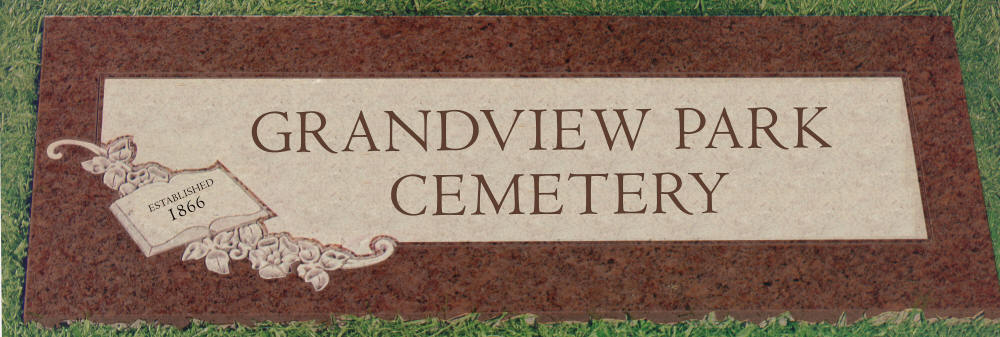 Welcome To Grandview Park Cemetery